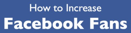 How to Increase Facebook Fans Whitepaper